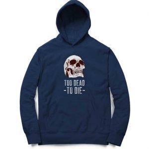 Too Dead To Die