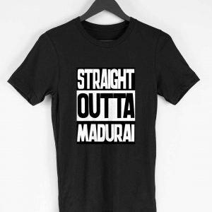 Straight Outta Madurai
