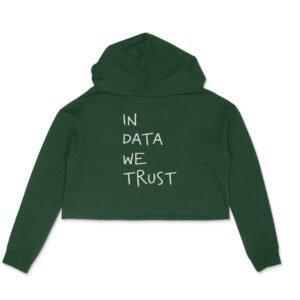 In Data We Trust – Crop Hoodies