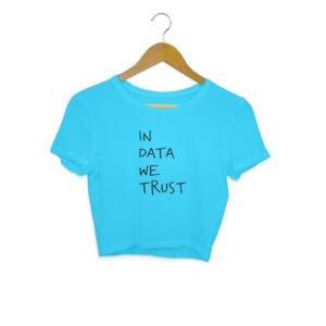 In Data We Trust – Crop Tops