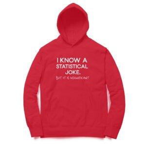 Statistical Joke – Unisex Hoodies
