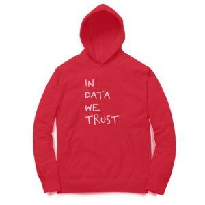 In Data We Trust – Unisex Hoodies